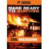 Panteao Productions Make Ready to Survive: Civil Breakdown